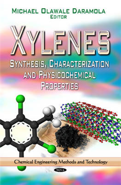 Xylenes: Synthesis, Characterization & Physicochemical Properties