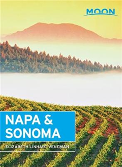 Moon Napa & Sonoma, 3rd Edition