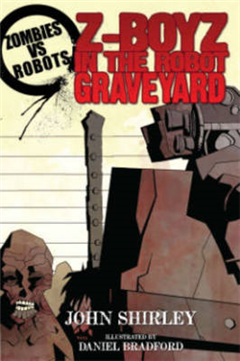 Zombies Vs Robots Z-Boyz In The Robot Graveyard