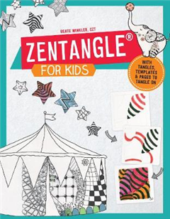 Zentangle for Kids: 101 Favorite Patterns