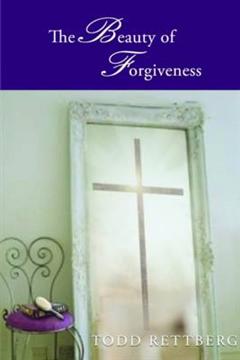 The Beauty of Forgiveness