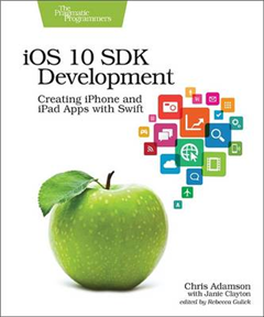 iOS 10 SDK Development: Creating iPhone and iPad Apps with Swift