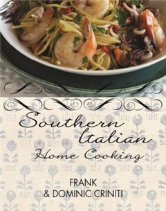 Southern Italian Home Cooking