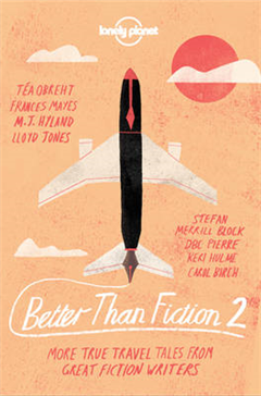 Better than Fiction 2
