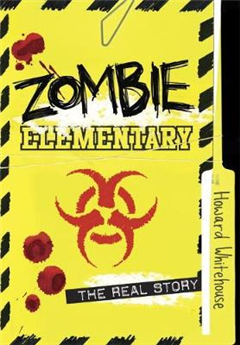 Zombie Elementary: The Real Story