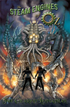 The Steam Engines of Oz: Volume 2: Geared Leviathan