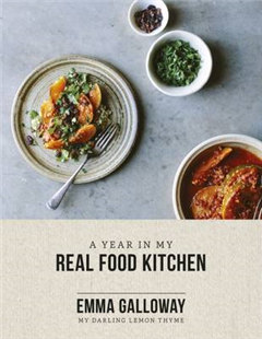 Year In My Real Food Kitchen