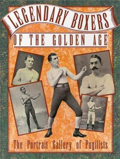 Legendary Boxers of the Golden Age: The Portrait Gallery of Pugilists
