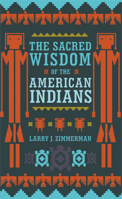 Sacred Wisdom of the American Indians