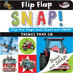 Flip Flap Snap: Things That Go