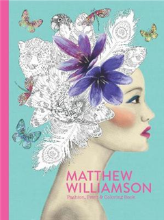 Matthew Williamson: Fashion, Print and Colouring