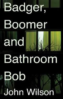 Badger, Boomer and Bathroom Bob