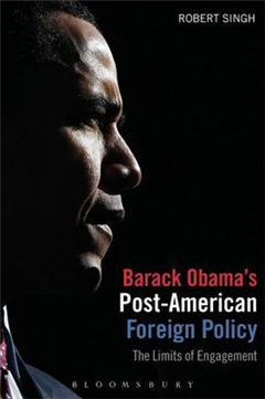 Barack Obama's Post American Foreign Policy