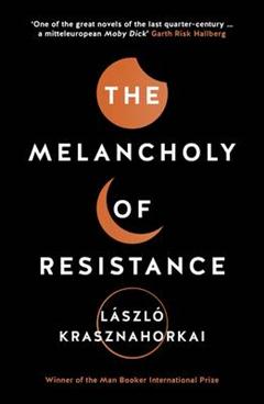 Melancholy of Resistance