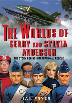 Worlds of Gerry and Sylvia Anderson