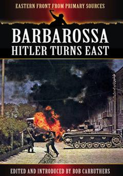 Barbarossa: Hitler Turns East