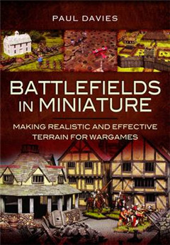 Battlefields in Miniature: Making Realistic and Effective Te