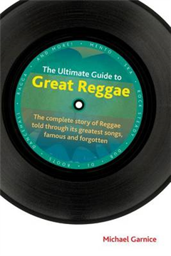 Ultimate Guide to Great Reggae