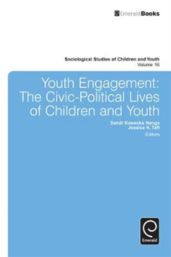Youth Engagement: The Civic-Political Lives of Children and Youth