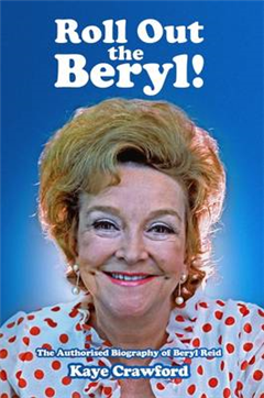 Beryl Reid: Roll Out the Beryl!