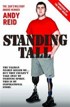 Standing Tall: The Taliban nearly killed me... but they couldn\'t take away my fighting spirit. This is my inspirational story.