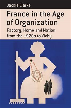 France in the Age of Organization