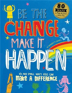 Be The Change Make it Happen