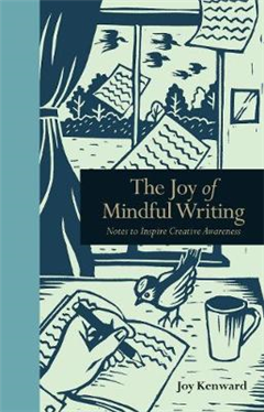 Joy of Mindful Writing
