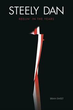 Steely Dan: Reelin\' in the Years