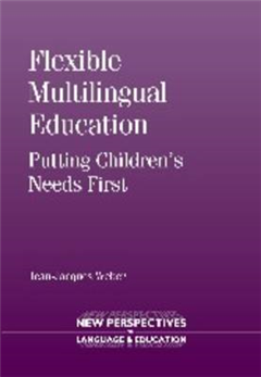 Flexible Multilingual Education: Putting Children\'s Needs First