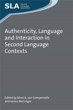 Authenticity, Language and Interaction in Second Language Co