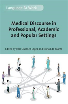 Medical Discourse in Professional, Academic and Popular Settings