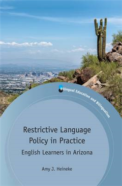 Restrictive Language Policy in Practice
