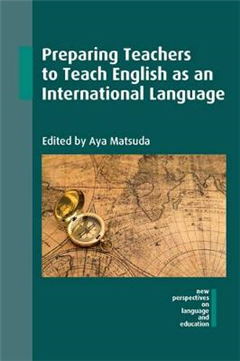Preparing Teachers to Teach English as an International Lang