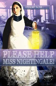 Please Help, Miss Nightingale