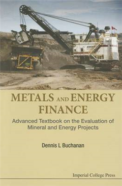 Metals And Energy Finance: Advanced Textbook On The Evaluati