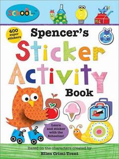 Spencer\'S Sticker Activity Book: Schoolies