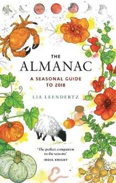 The Almanac: A Seasonal Guide to 2018