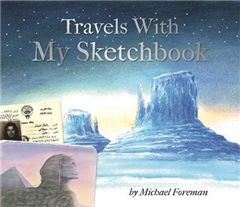 Michael Foreman: Travels With My Sketchbook