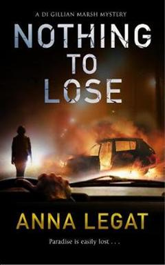 Nothing to Lose: DI Gillian Marsh Series, Book 2