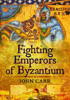Fighting Emperors of Byzantium