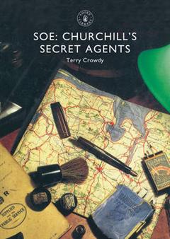 SOE: Churchill\'s Secret Agents