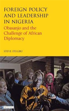 Foreign Policy and Leadership in Nigeria