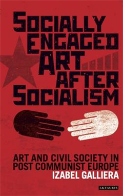 Socially Engaged Art after Socialism