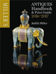 Miller's Antiques Handbook & Price Guide 2016-2017