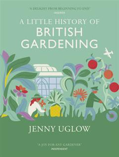 Little History Of British Gardening