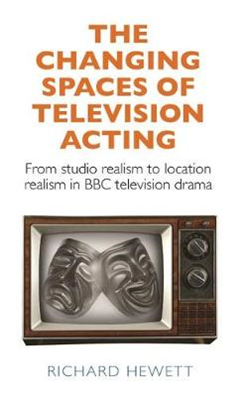 Changing Spaces of Television Acting