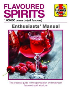 Flavoured Spirits Enthusiasts' Manual