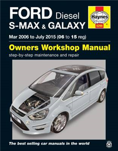 Ford S Max & Galaxy Diesel Owners Workshop Manual