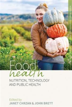 Food Health: Nutrition, Technology, and Public Health